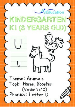 Animals - Horse, Rooster (I): Letter U - K1 (3 years old)