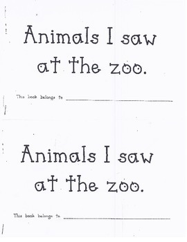 Animals I Saw at the Zoo