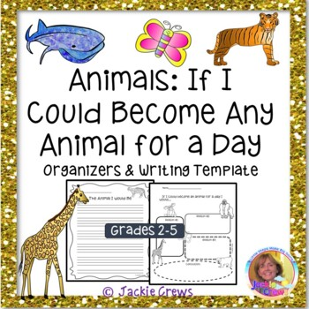 Animals: If I Could Become an Animal for a Day Organizers