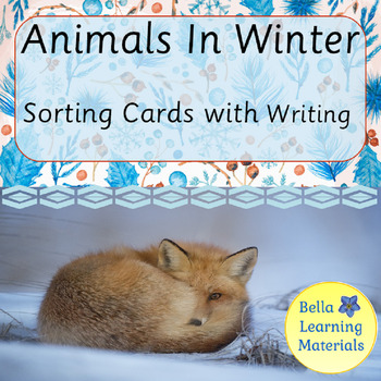 Animals In Winter Sorting Cards  & Writing