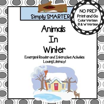 Animals In Winter Emergent Reader Book AND Interactive Activities