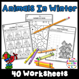 Animals In Winter Themed Kindergarten Math and Literacy Worksheets & Activities