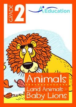 Animals - Land Animals (III): Baby Lions - Grade 2