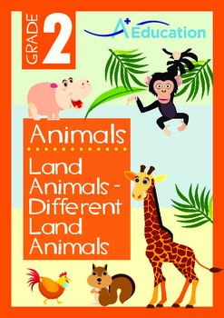 Animals - Land Animals (II): Different Land Animals (II) - Grade 2