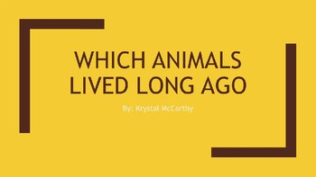 Animals Lived Long Ago