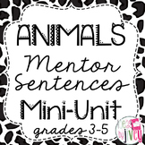 Animals Mentor Sentences & Interactive Activities Mini-Unit (3-5)