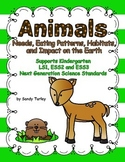 NGSS Kindergarten-ESS 2 & 3: Animals:Needs, Patterns, Habitats & Impact on Earth