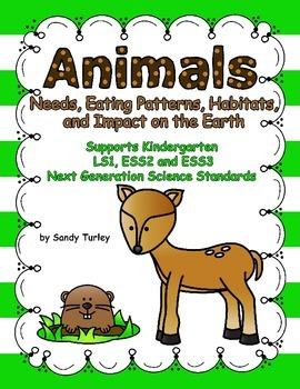 NGSS K-ESS 2 & 3: Animals:Needs, Eating Patterns, Habitats