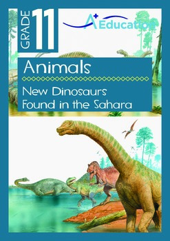 Animals - New Dinosaurs Found in the Sahara - Grade 11