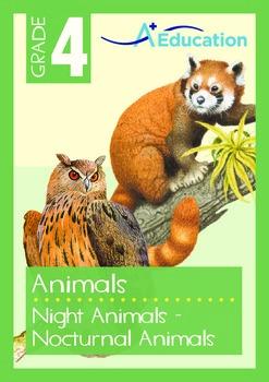 Animals - Night Animals: Nocturnal Animals - Grade 4