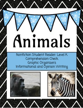 Animals: Nonfiction Student Reader Level K