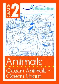Animals - Ocean Animals (I): Ocean Chant - Grade 2