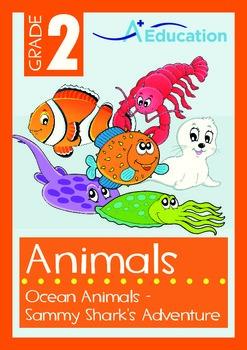 Animals - Ocean Animals (IV): Sammy Shark's Adventure - Grade 2