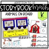 Storybook Math Addition to 10 (Kindergarten): Animals On Board