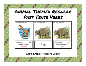 Animals Past Regular Tense Verbs