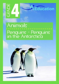 Animals - Penguins: Penguins in the Antarctica - Grade 4