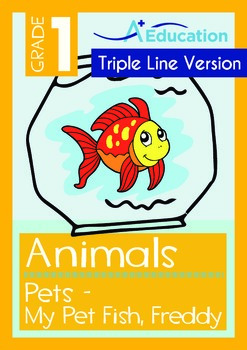 Animals - Pets (II): My Pet Fish Freddy (with 'Triple-Track Writing Lines')