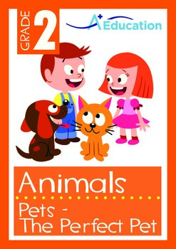 Animals - Pets (III): The Perfect Pet - Grade 2