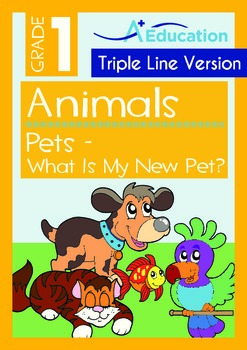 Animals - Pets (III): What Is My New Pet (with 'Triple-Track Writing Lines')