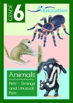 Animals - Pets (IV): Strange and Unusual Pets - Grade 6