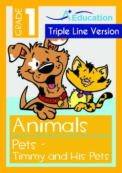 Animals - Pets (IV): Timmy and His Pets (with 'Triple-Track Writing Lines')