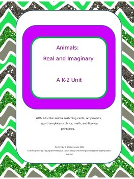 Animals:  Real and Imaginary