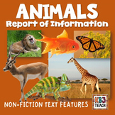 Animals: Report of Information Organizer (Features of Non-Fiction Text)