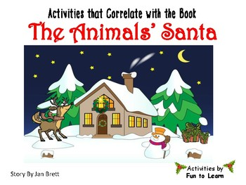 The  Animals'  Santa ~ 26 pages of Common Core Activities