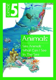 Animals - Sea Animals: What Can I See In The Sea - Grade 5