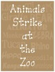 Animals Strike at the Zoo Class Book