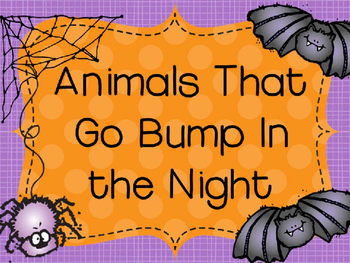 Animals That Go Bump In The Night Reader