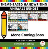 Animals Theme Based Handwriting Lessons Growing Bundle (Cursive Edition)