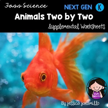 Animals Two By Two: Kindergarten Foss Science Supplemental Worksheets
