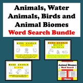 Animals, Water Animals, Birds and Animal Biomes Word Search Bundle