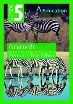 Animals - Zebras: The Zebra - Grade 5