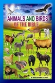 Animals and Birds of the Bible (A Popular Pictorial Book f