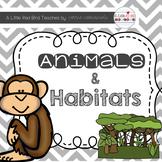 Animals and Habitats