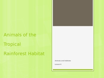Animals and Habitats Lessons 6-9