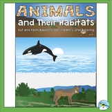 Animals and Their Habitats: Cut and Paste Booklets, Sorting Mats, and Coloring