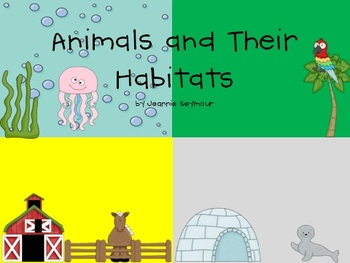 animals and their habitats sorting mats and picture cards tpt. Black Bedroom Furniture Sets. Home Design Ideas
