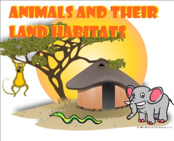 Animals and Their Land Habitats - A Second Grade SmartBoar