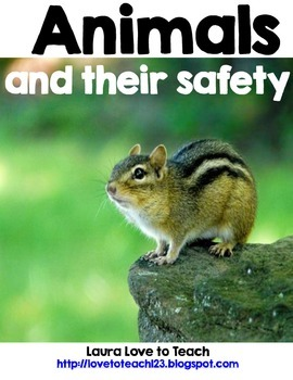 Animals and Their Safety (A Mini Unit)