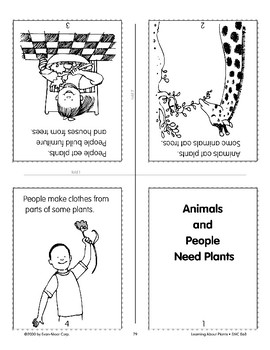 Animals and people need plants.
