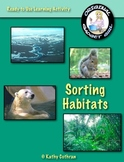 Animals and their Habitats: Ready to Use Learning/Sorting