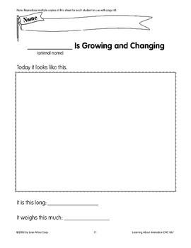 Animals grow and change.