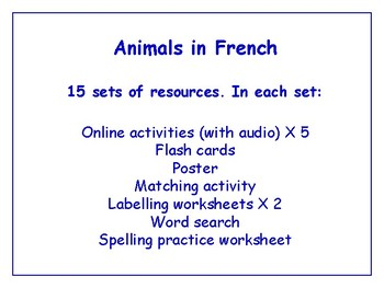 Animals in French Bundle - Worksheets, Games, Activities & More (with audio)