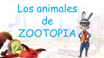 Animals in Spanish (Los animales) with ZOOTOPIA PowerPoint and Printables