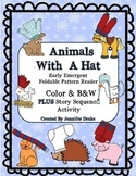 Animals With A Hat Early Emergent Foldable Reader ~PLUS Printable~