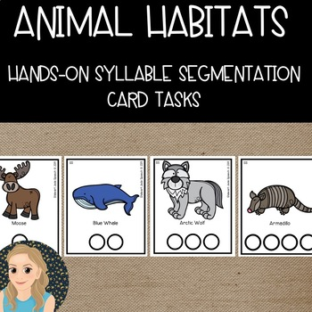 Animals in Their Natural Habitats: Hands-On Syllable Segmentation