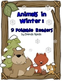 Animals in Winter: 9 Foldable Readers